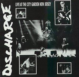 Discharge: Live At The City Garden New Jersey - Cover