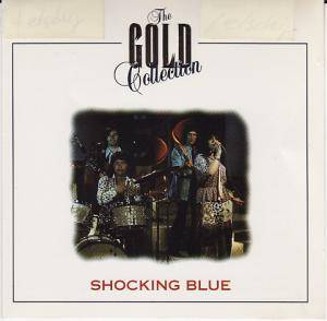 Shocking Blue: The Gold Collection (CD) - Bild 1