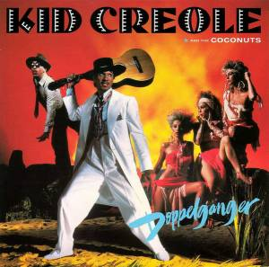 Cover - Kid Creole & The Coconuts: Doppelganger