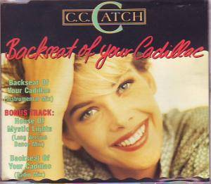 C.C. Catch: Backseat Of Your Cadillac - Cover