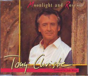 Tony Christie: Moonlight And Roses - Cover