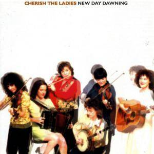 Cover - Cherish The Ladies: New Day Dawning