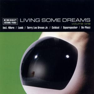 Living Some Dreams Volume One - Cover