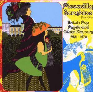 Cover - Nocturnes, The: Piccadilly Sunshine - Part 01: British Pop Psych And Other Flavours 1965-1970