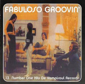 Cover - Joe Cuba Sextett: Fabuloso Groovin' - 13 Number One Hits De Vampisoul Records