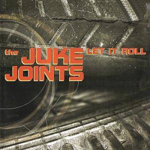 The Juke Joints: Let It Roll - Cover