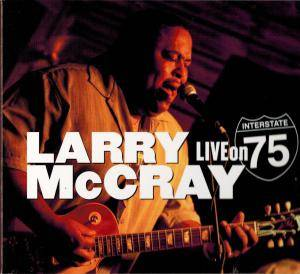 Cover - Larry McCray: Live On Interstate 75