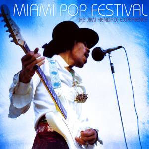 The Jimi Hendrix Experience: Miami Pop Festival (CD) - Bild 1
