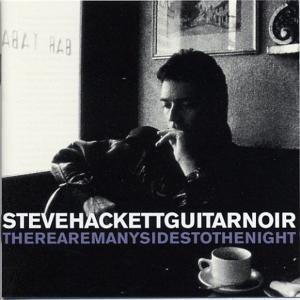 Steve Hackett: Guitar Noir & There Are Many Sides To The Night - Cover