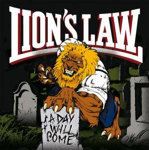 Lion's Law: Day Will Come, A - Cover