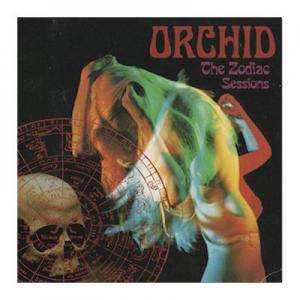 Cover - Orchid: Zodiac Sessions, The