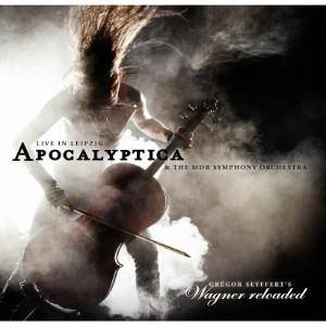 Apocalyptica: Wagner Reloaded - Live In Leipzig - Cover