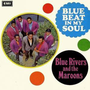 Cover - Blue Rivers & The Maroons: Blue Beat In My Soul