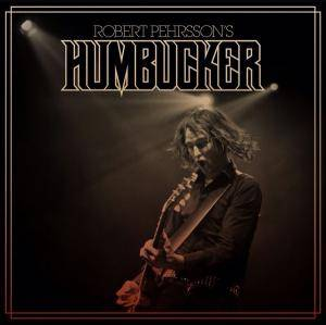 Robert Pehrsson's Humbucker: Robert Pehrsson's Humbucker - Cover