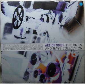 Cover - Art Of Noise, The: Drum And Bass Collection, The