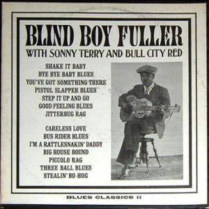 Cover - Blind Boy Fuller: Blind Boy Fuller With Sonny Terry And Bull City Red