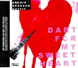 Cover - Archie Bronson Outfit: Dart For My Sweetheart