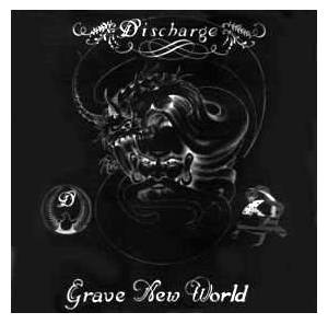 Cover - Discharge: Grave New World