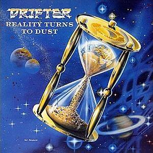 Drifter: Reality Turns To Dust (LP) - Bild 1