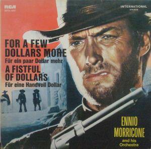 Ennio Morricone: For A Few Dollars More / A Fistful Of Dollars - Cover