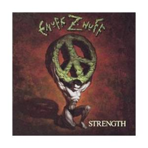 Enuff Z'Nuff: Strength - Cover