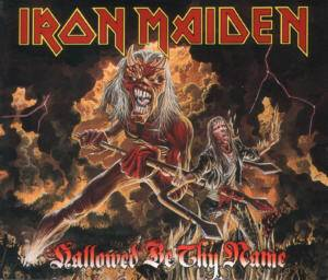 Iron Maiden: Hallowed Be Thy Name - Cover