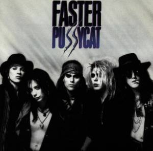 Faster Pussycat: Faster Pussycat - Cover