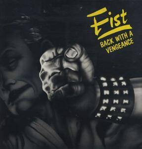 Fist: Back With A Vengeance - Cover