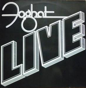 Foghat: Live - Cover