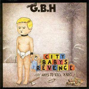 Charged G.B.H: City Babys Revenge - 101 Ways To Kill A Rat - Cover