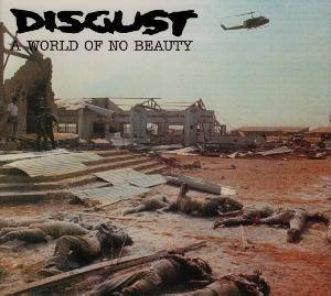 Disgust: World Of No Beauty, A - Cover