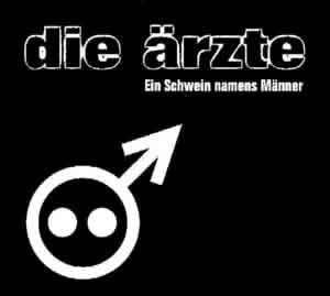 Die Ärzte: Ein Schwein Namens Männer (Single-CD) - Bild 1