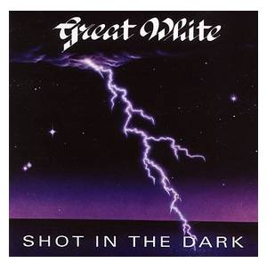 Cover - Great White: Shot In The Dark