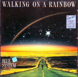 Blue System: Walking On A Rainbow - Cover