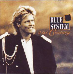 Cover - Blue System: 21St Century