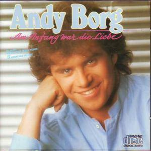 Andy Borg: Am Anfang War Die Liebe - Cover