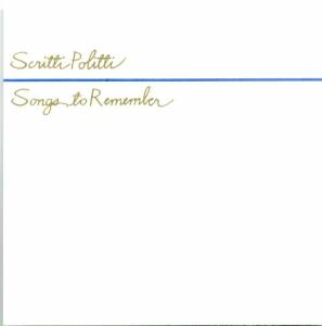 Cover - Scritti Politti: Songs To Remember