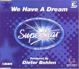 Cover - Deutschland Sucht Den Superstar: We Have A Dream