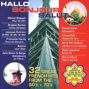 Hallo Bonjour Salut - 32 Great French Hits From The 60's + 70's - Cover