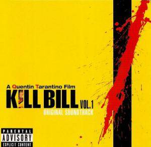 Kill Bill Vol. 1 - Original Soundtrack (CD) - Bild 1