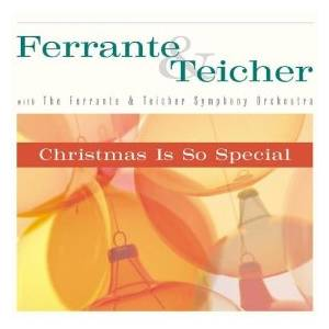 Cover - Ferrante & Teicher: Christmas Is So Special