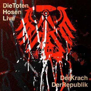 Die Toten Hosen: Der Krach Der Republik (3-LP + 2-CD) - Bild 1
