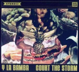 Cover - Y La Bamba: Court The Storm