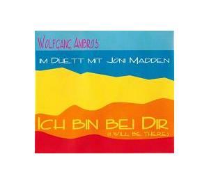 Wolfgang Ambros: Ich Bin Bei Dir (Promo-Single-CD) - Bild 1