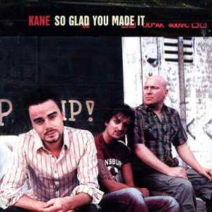 Cover - Kane: So Glad You Made It