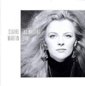 Cover - Claire Martin: Waiting Game, The