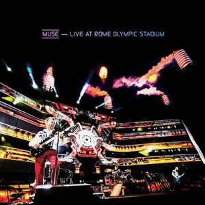 Muse: Live At Rome Olympic Stadium - Cover