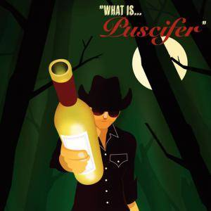 "Puscifer: ""What Is...Puscifer"" - Cover"
