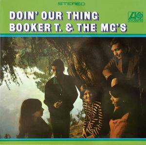 Cover - Booker T. & The MG's: Doin' Our Thing