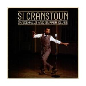 Si Cranstoun: Dancehalls And Supper Clubs - Cover